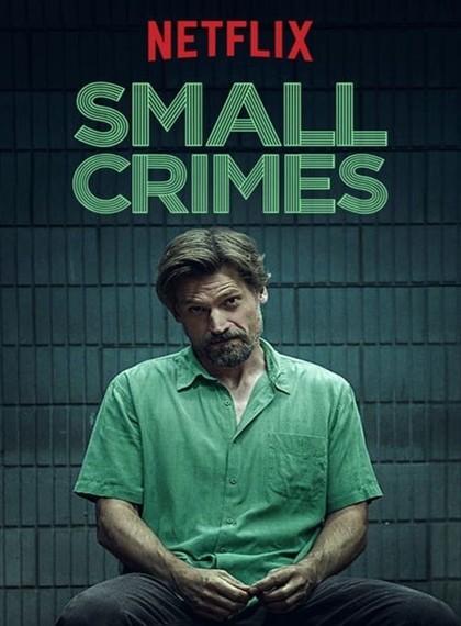 Ufak Suçlar - Small Crimes - 2017 - NFRip - Türkçe Dublaj