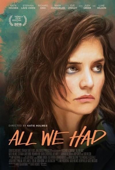 Sahip Olduğumuz Tek Şey | All We Had | 2016 | BRRip XviD | Türkçe Dublaj