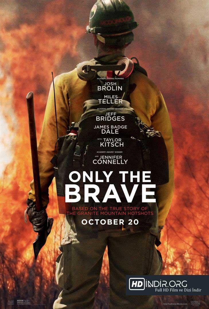 Korkusuzlar - Only The Brave indir İzle (2017) Türkçe Dublaj Full HD