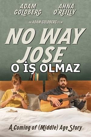 O İş Olmaz – No Way Jose 2015 BRRip XviD Türkçe Dublaj – Tek Link