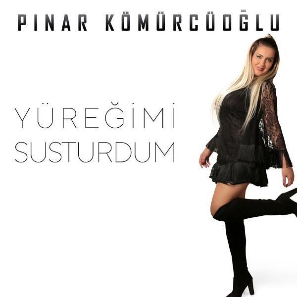 Pınar Kömürcüoğlu - Yüreğimi Susturdum [2020] Single Flac full albüm indir