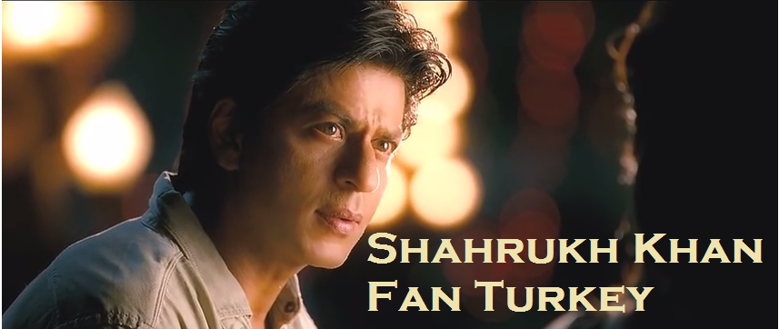 Shahrukh Khan Fan Turkey