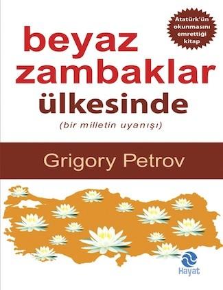 Grigory Petrov Beyaz Zambaklar Ülkesinde Pdf