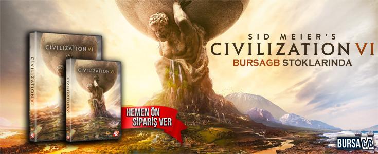 Sid Meier's Civilization VI  Ön Siparişle Satışta