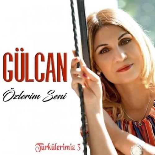 Gülcan - Türkülerimiz 3 (2020) Full Albüm İndir