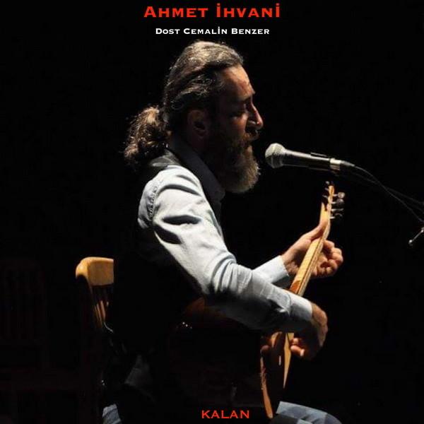 Ahmet İhvani Dost Cemalin Benzer 2019 Single Flac full albüm indir