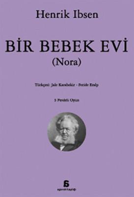 Henrik Ibsen Bir Bebek Evi Pdf E-kitap indir