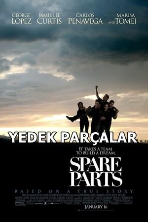 Yedek Parçalar – Spare Parts 2015 BRRip XviD Türkçe Dublaj – Tek Link