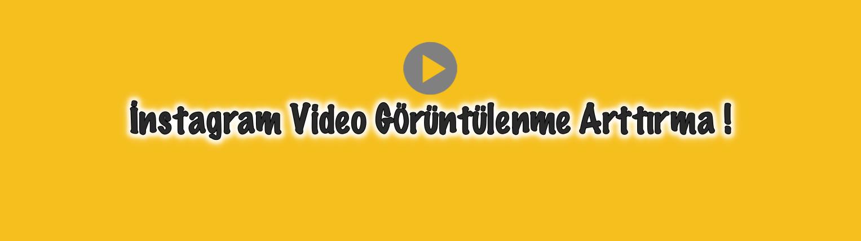 İnstagram Vİdeo Görüntülenme Arttırma