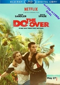 The Do-Over 2016 WEB-DL m720p-m1080p Mkv DuaL TR-EN – Tek Link