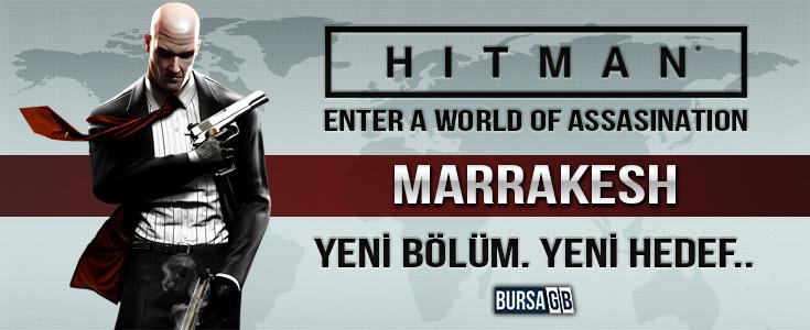 Hitman Marrakesh Haftaya Yayınlanacak