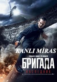 Kanlı Miras – Brigada: Naslednik 2011 BRRip XviD Türkçe Dublaj – Tek Link
