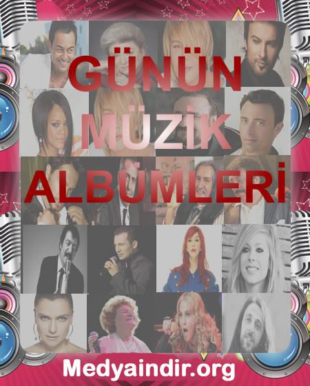 Günün Müzik Albümleri [ 320 Kbps ]