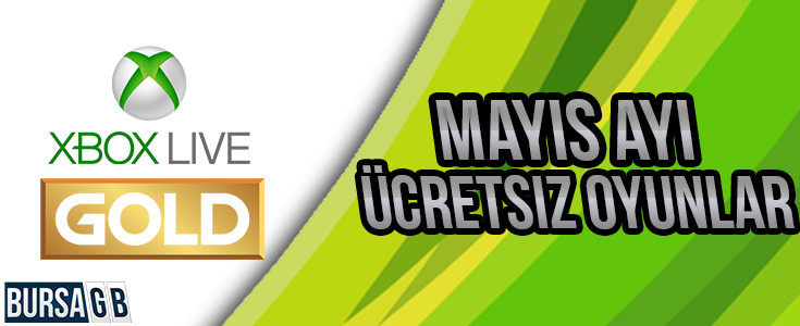 Xbox Live Gold Mayis 2016 Ücretsiz Oyunlari