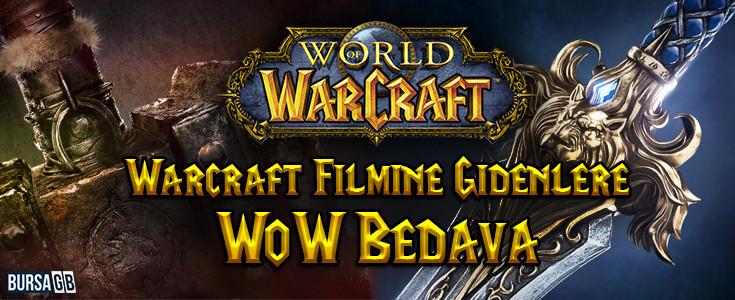 Warcraft Filmine Gidenlere WoW Bedava!