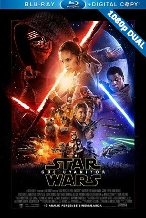 Star Wars: Bölüm VII - Güç Uyanıyor - Star Wars: The Force Awakens   2015   BluRay 1080p x264   DuaL TR-EN - Teklink indir
