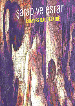 Charles Baudelaire Şarap ve Esrar Pdf
