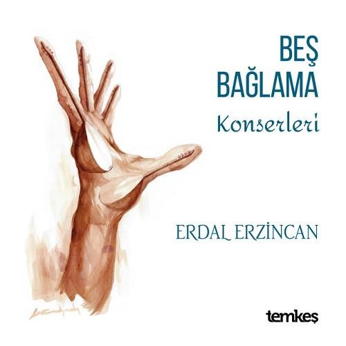 Erdal Erzincan - Beş Bağlama Konserleri (2019) Full Albüm İndir