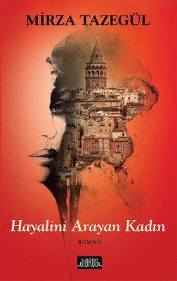 Mirza Tazeğül Hayalini Arayan Kadın Pdf E-kitap indir