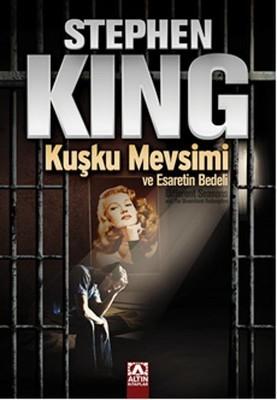 Stephen King Kuşku Mevsimi ve Esaretin Bedeli Pdf