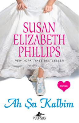 Susan Elizabeth Phillips Ah Şu Kalbim Pdf