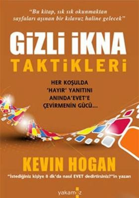Kevin Hogan Gizli İkna Taktikleri Pdf E-kitap indir