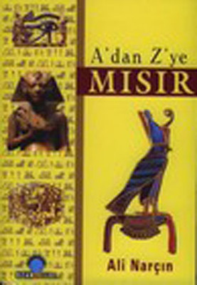 Ali Narçın A'dan Z'ye Mısır Pdf E-kitap indir