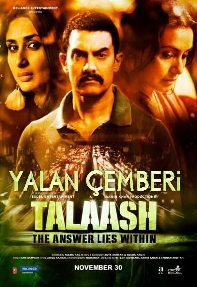 Yalan Çemberi - Talaash (2012) türkçe dublaj hint filmi indir