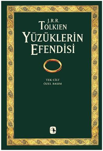 Yüzüklerin Efendisi (Tek Cilt, Özel Basım); Yüzüklerin Kardeşliği, İki Kule, Kralın Dönüşü - J.R.R. Tolkien